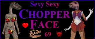 Chopper Face 69